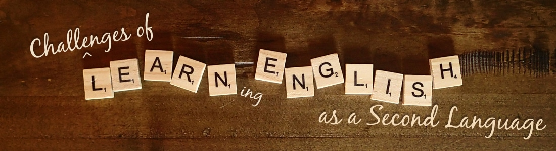 Challenges of Learning English as a Second Language