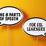 8 Parts of Speech for ESL Learners